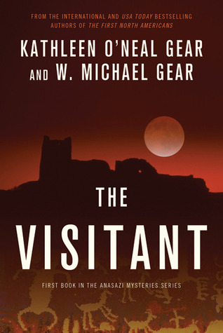 The Visitant: Book I of the Anasazi Mysteries  by  Kathleen ONeal Gear