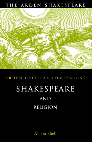 Shakespeare and Religion Alison Shell
