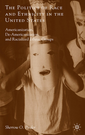 American Multicultural Studies: Diversity of Race, Ethnicity, Gender and Sexuality  by  Sherrow O. Pinder