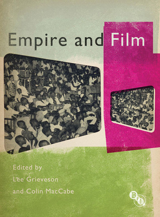 Empire and Film Lee Grieveson