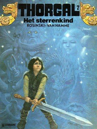 Het sterrenkind (Thorgal, #7)  by  Grzegorz Rosiński