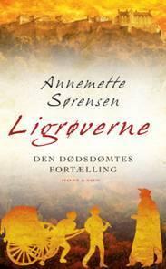Ligrøverne  by  Annemette Sørensen