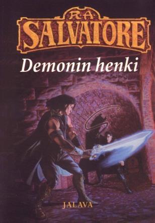 Demonin henki (Demonisodat, #2)  by  R.A. Salvatore