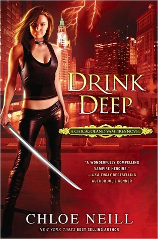 Drink Deep (Chicagoland Vampires, #5)  by  Chloe Neill