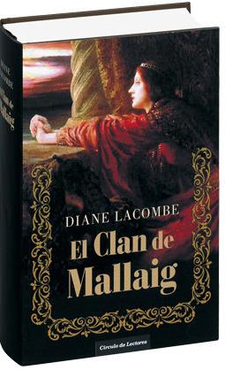 El Clan Mallaig  by  Diane Lacombe