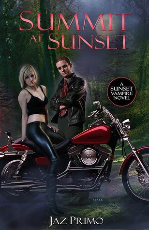 Summit at Sunset (Sunset Vampire, #3)  by  Jaz Primo