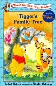 Tiggers Family Tree (Winnie the Pooh First Readers, #20)  by  Isabel Gaines