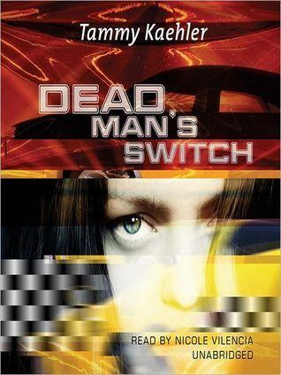 Dead Mans Switch Tammy Kaehler