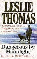 Dangerous By Moonlight Leslie Thomas