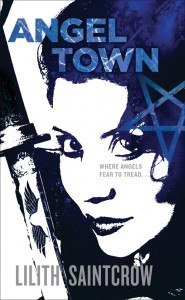Angel Town (Jill Kismet, #6)  by  Lilith Saintcrow