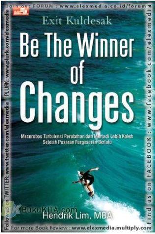 Exit Kuldesak Be the Winner of Changes  by  Hendrik Lim