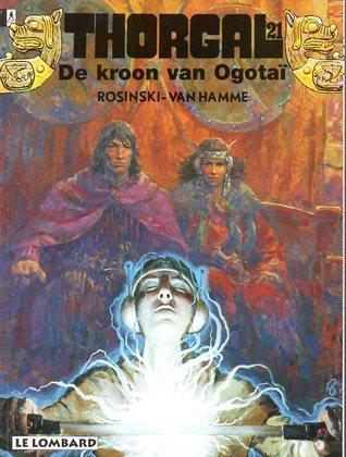 De kroon van Ogotaï (Thorgal, #21) Grzegorz Rosiński