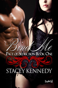 Bind Me (Pact of Seduction, #1)  by  Stacey Kennedy