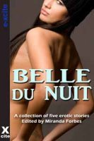 Belle du Nuit: A collection of five erotic stories Viva Jones