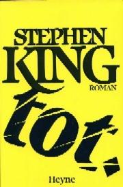 Tot. (Der dunkle Turm, #3) Stephen King