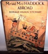 Mr. and Mrs. Haddock Abroad Donald Ogden Stewart
