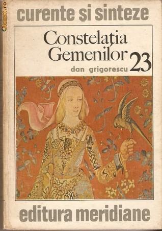 Constelația Gemenilor  by  Dan Grigorescu