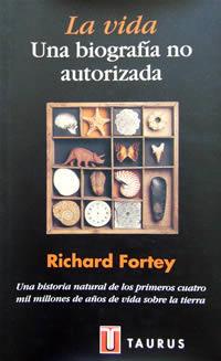 La vida: una biografia no autorizada  by  Richard Fortey