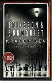 Kragepigen (Victoria Bergman, #1)  by  Jerker Eriksson