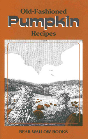 Old-Fashioned Pumpkin Recipes J. S. Collester