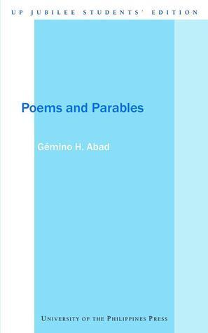 Poems and Parables Gémino H. Abad