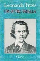 Um outro, Varella  by  Leonardo Froés