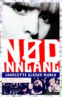 Nødinngang Charlotte Glaser Munch