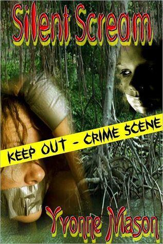 Silent Scream Yvonne Mason