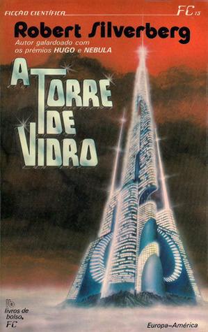 A Torre de Vidro Robert Silverberg