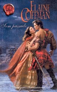 Sem Passado (Graham, #1)  by  Elaine Coffman