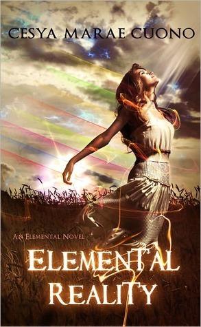 Elemental Reality (Elemental #1)  by  Cesya MaRae Cuono