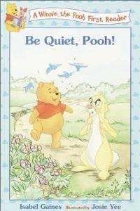 Be Quiet, Pooh! Isabel Gaines
