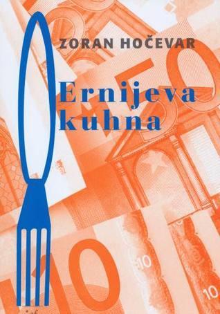 Ernijeva kuhna  by  Zoran Hočevar