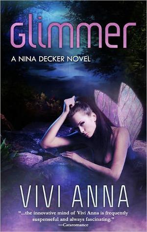 Glimmer (Nina Decker #1)  by  Vivi Anna