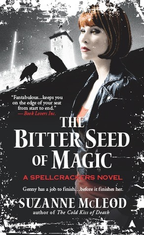 The Bitter Seed of Magic (Spellcrackers.com #3) Suzanne McLeod