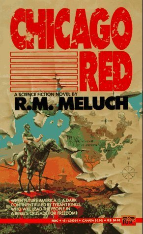 Chicago Red R.M. Meluch