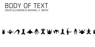 Body of Text  by  David Ellingsen