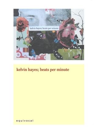 Beats Per Minute  by  Kelvin Hayes