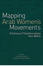 Mapping Arab Women S Movements  by  Pernille Arenfeldt