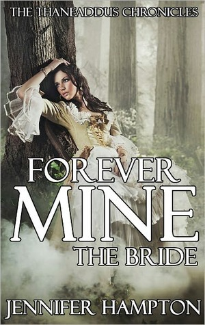 Forever Mine: The Bride (Book 2)  by  Jennifer Hampton