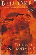 Songs Of Enchantment Ben Okri