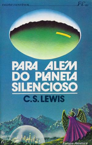 Para Além do Planeta Silencioso C.S. Lewis