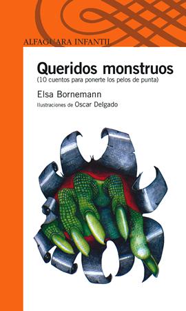 Queridos monstruos  by  Elsa Bornemann