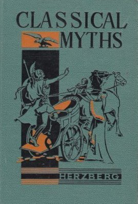 Classical Myths  by  Max J. Herzberg
