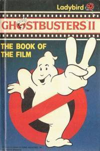 Ghostbusters II (The Book of the Film)  by  David Hately
