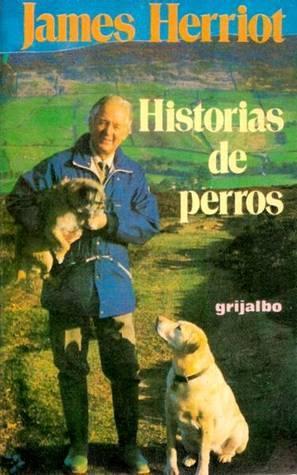 Historias de perros  by  James Herriot