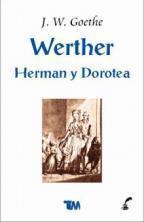 Herman Y Dorotea  by  Johann Wolfgang von Goethe