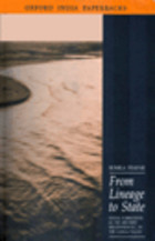 From Lineage to State: Social Formations of the Mid-First Millennium BC in the Ganga Valley  by  Romila Thapar