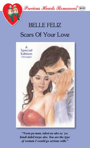 Scars of Your Love  by  Belle Feliz