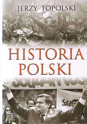 Historia Polski  by  Jerzy Topolski